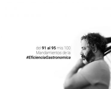 Del 91 al 95 Los Mandamientos de la Eficiencia Gastronómica
